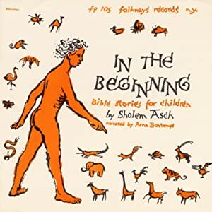 In the Beginning: Bible Stories for Children