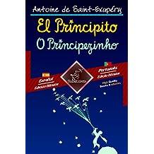 El Principito - O Principezinho: Textos bilingües en paralelo - Texto bilíngue em paralelo: Español - Portugués/Espanhol - Português (Dual Language Easy Reader Livro 87) (Portuguese Edition)
