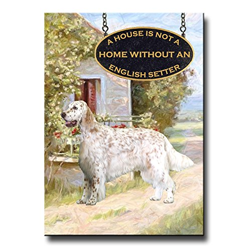English Setter A House Is Not A Home Fridge Magnet No 1 English Setter Magnet