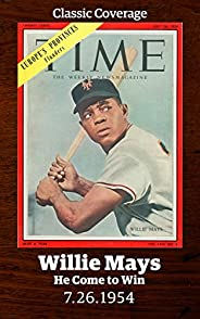 Willie Mays: He Come to Win (Singles Classic)