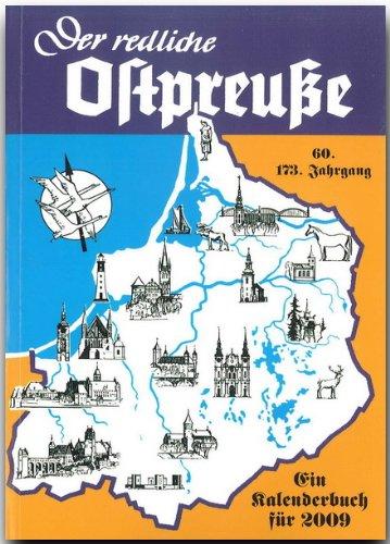 Der redliche Ostpreuße 2009. Ein Kalenderbuch (Rautenberg)