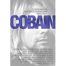 Cobain: 25 contos inspirados em 25 anos do álbum Nevermind + Bonus Tracks
