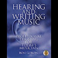 Hearing and Writing Music (English Edition)