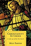 Christianity in Crisis, Milt Partee, 1449085350