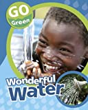 Wonderful Water, Helen Lanz, 1597713066