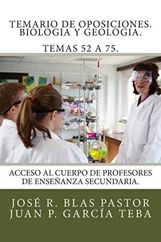 Descargar Libro Temario De Oposiciones. Biologia Y Geologia. Temas 52 A 75.: Acceso Al Cuerpo De Profesores De Enseñanza Secundaria. Prof Jose Ramon Blas Pastor