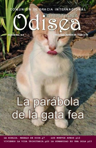 La parábola de la gata fea (Revista Odisea Cristiana nº 44) (Spanish Edition