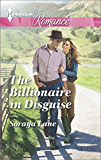 The Billionaire in Disguise (Harlequin Romance)