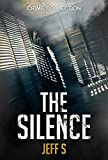 Mystery, Thriller & Suspense: The silence: Police Procedurals( Psychological)
