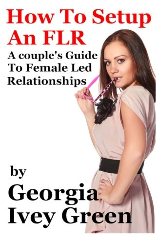 How To Set Up An Flr A Couple S Guide To Female Led