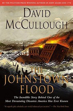 David McCullough: The Johnstown Flood (Paperback); 1987 Edition
