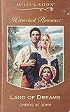 Land of Dreams (Historical Romance S.)