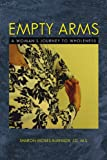 Empty Arms, Sharon Moses-Burnside, 1450062385