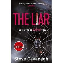 The Liar: Eddie Flynn Book 3