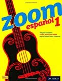 Zoom Espaol 1, . Student Book