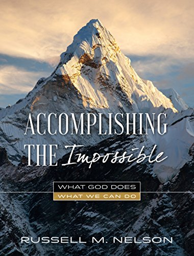 Accomplishing the Impossible: What God Does, What We Can Do (Russell Für Männer)