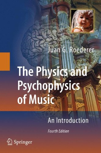 The Physics and Psychophysics of Music: An Introduction by Springer