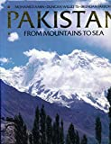 Pakistan, from mountains to sea