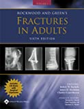img - for Rockwood and Green's Fractures in Adults: Rockwood, Green, and Wilkins' Fractures book / textbook / text book