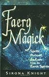 Faery Magick, Sirona Knight, 1564145956