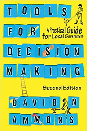 Tools for Decision Making: A Practical Guide for Local Government ...