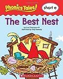 Phonics Tales: the Best Nest (Short E), Scholastic, 0439884527