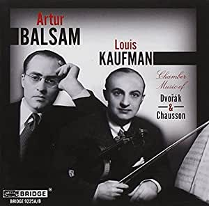 Dvorák - Chausson - Balsam - Kaufman