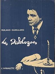 Diablogues   par Roland Dubillard