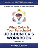 img - for What Color Is Your Parachute? Job-Hunter's Workbook, Fourth Edition by Bolles, Richard N. 4 Rev Upd Edition (12/26/2012) book / textbook / text book