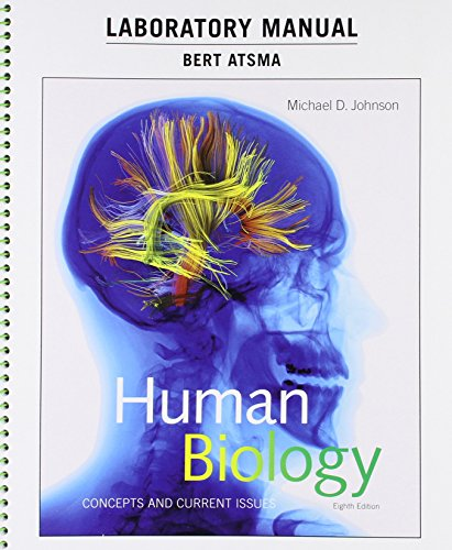 Laboratory Manual for Human Biology: Concepts and Current Issues (8th Edition)