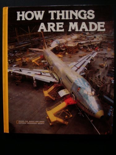 How Things Are Made (Books for World Explorers)]()