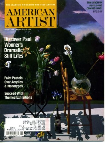 American Artist August 1992 Paul Wonner Cover, The Value Of Themed Exhibitions, Jane Shoenfeld, Illinois Artist Frank Gunter, Painting Shadows And Light, Painting Watercolor Studies, Living & Working In Italy, Paul Wonner - Beyond Still Life