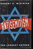 Antisemitism: The Longest Hatred