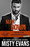 Man Down: SEALs Of Shadow Force: Spy Division, Book 3