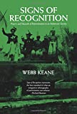 img - for Signs of Recognition: Powers and Hazards of Representation in an Indonesian Society book / textbook / text book