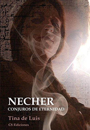 Amazon.com: NECHER: Conjuros de eternidad (Spanish Edition) eBook: Tina de Luis, Juan Avellano: Kindle Store