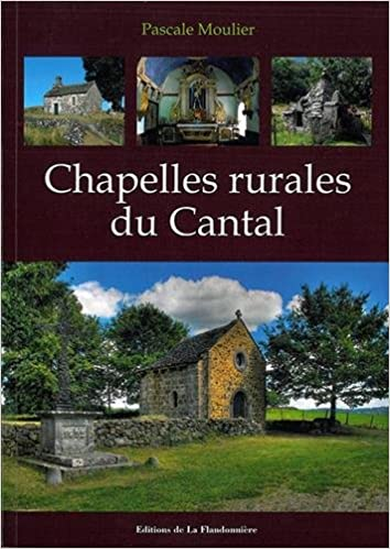CHAPELLES RURALES DU CANTAL