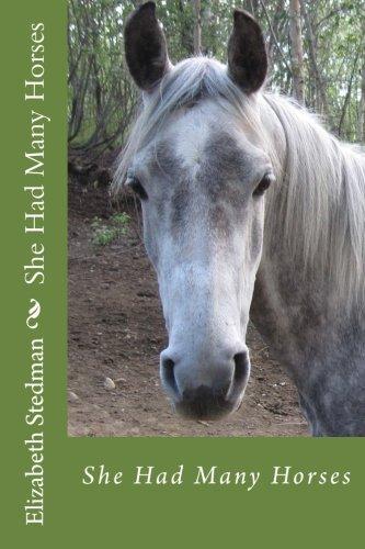 (She Had Many Horses)