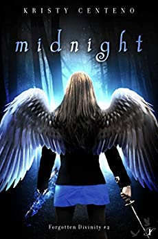 Midnight: Forgotten Divinity #2 by [Centeno, Kristy]