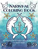 img - for Narwhal Coloring Book: 30+ Pages to Color & Unicorn of the Sea Fun Facts for Kids & Adults book / textbook / text book