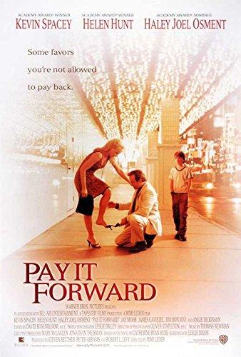 Pay It Forward Poster Movie E 11 x 17 Inches - 28cm x 44cm Haley Joel Osment Kevin Spacey Helen Hunt Jay Mohr James Caviezel Jon Bon Jovi Angie Dickinson