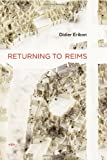 Returning to Reims (Semiotext(e) / Foreign Agents), Didier Eribon, 1584351233