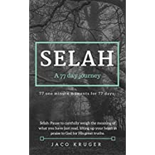 Selah - A 77 day journey: 77 one minute moments for 77 days