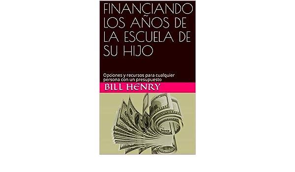 Amazon.com: FINANCIANDO LOS AÑOS DE LA ESCUELA DE SU HIJO: Opciones ...