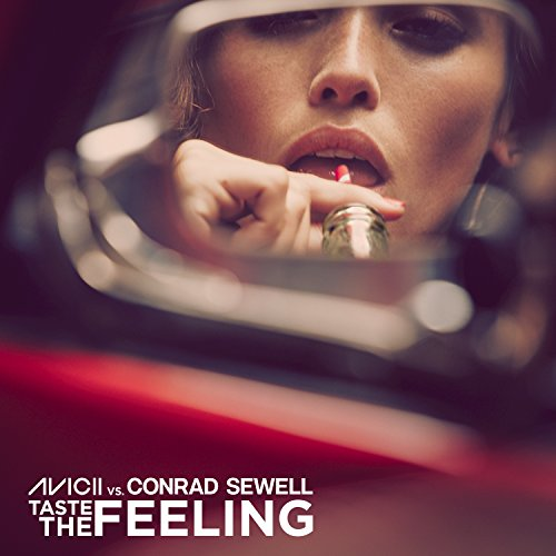 Taste The Feeling (Avicii Vs. ...