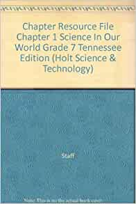 chapter resource file chapter 1 science in our world grade 7 tennessee edition holt science. Black Bedroom Furniture Sets. Home Design Ideas