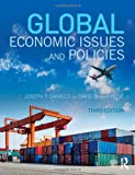Global Economic Issues and Policies, Joseph P. Daniels and David VanHoose, 0415710197