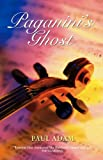 Front cover for the book Paganini's Ghost by Paul Adam