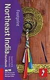 Northeast India Handbook: Including the Andaman Islands (Footprint Handbooks)