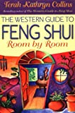 The Western Guide to Feng Shui, Terah Kathryn Collins, 1561705683